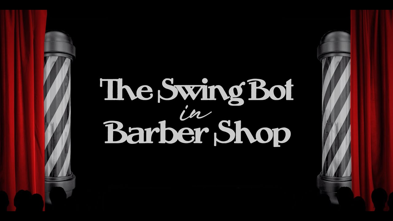 the swing bot barber shop