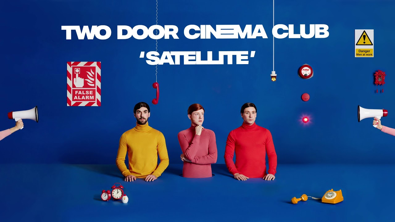 satellite two door cinema club