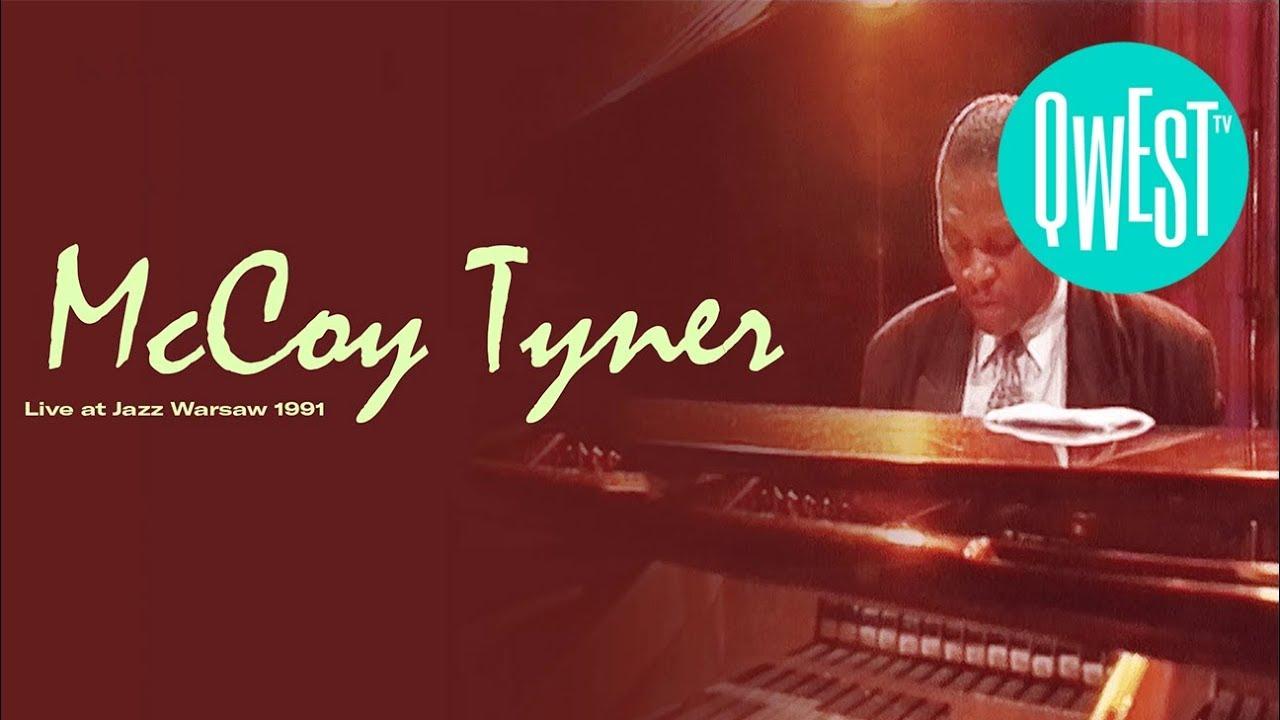 mccoy tyner el pianista del jazz