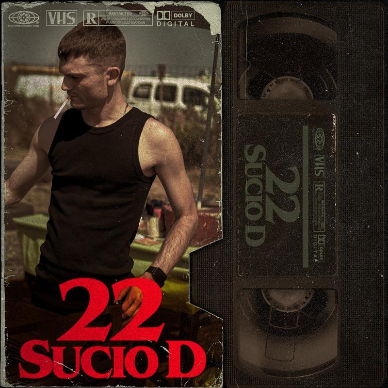 22, EL ÚLTIMO SINGLE DE SUCIO D