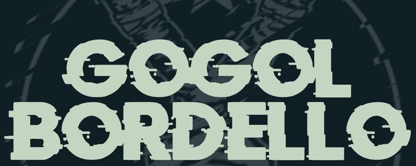 Gogol Bordello, Como Una Gran Familia De Artistas - LO + MUSICA